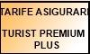 Tarife Asigurare Complexa Turist Premium